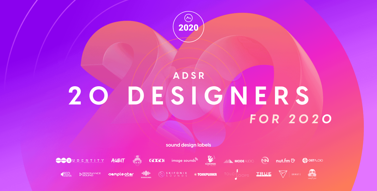 ADSR Sounds Releases Free Sample Pack, 20 Designers for 2020