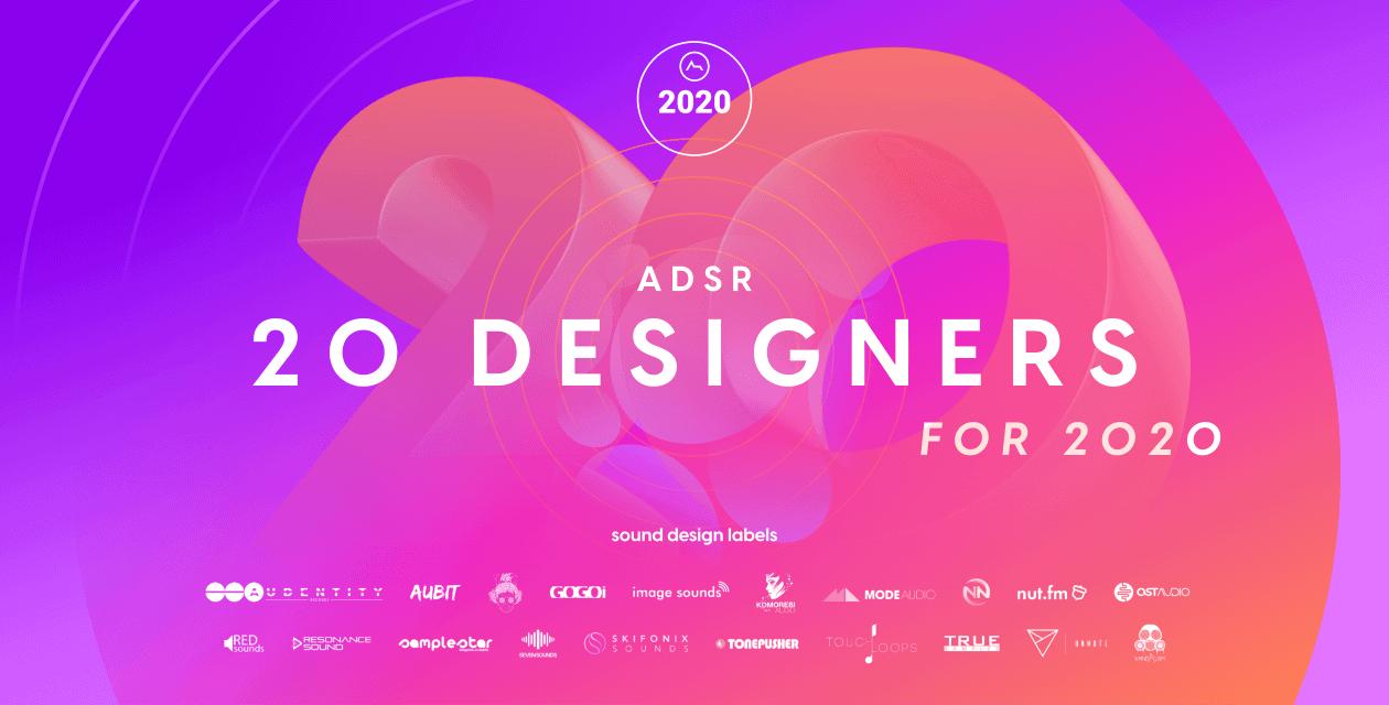 ASDR Sounds 20 Designers for 2020