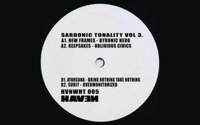 HAVEN Releases Hard Techno 4-Tracker, Sardonic Tonality Vol. 3