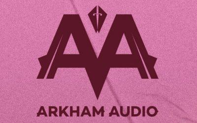 Dustin Zahn, Denise Rabe, Drumcell Feature on Arkham Audio VA Compilation